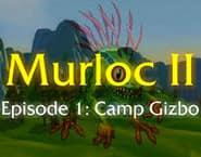 Murloc 2 - Kamp Gizbo